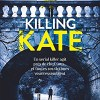 Killing Kate d'Alex Lake