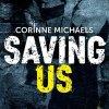 Saving Us de Corinne Michaels