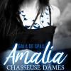 Amalia, Chasseuse d'âmes de Gala de Spax