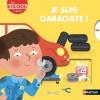 Je suis garagiste ! de Mélisande Luthringer