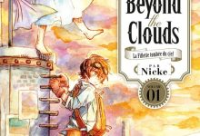 Photo de Beyond The Clouds Tome 1 de Nicke