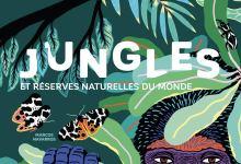 Photo de Jungles et Réserves Naturelles du Monde