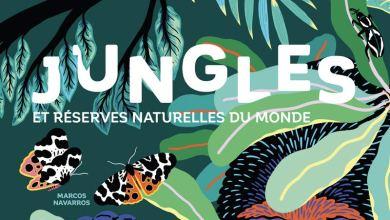 Photo of Jungles et Réserves Naturelles du Monde