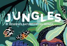 Photo of Jungles et Réserves Naturelles du Monde