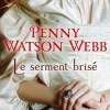 Le serment brisé de Penny Watson-Webb