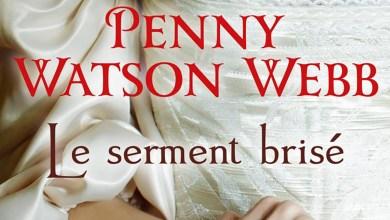 Photo of Le serment brisé de Penny Watson-Webb