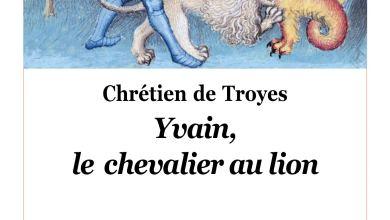 Photo de Yvain, le chevalier au lion de Chrétien de Troyes