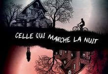 Photo of Celle qui marche la nuit de Delphine Bertholon