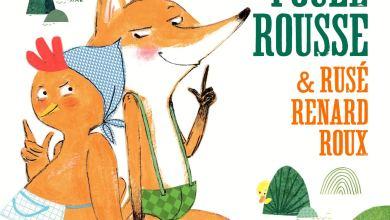 Photo of La petite poule rousse & rusé renard roux de Pierre Delye et Cécile Hudrisier