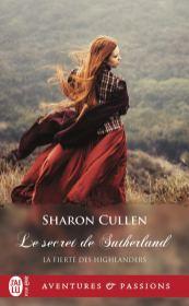 Le secret des Sutherland de Sharon Cullen