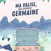 Ma valise, elle s'appelle Germaine de Thomas Fersen & Marianne Ratier