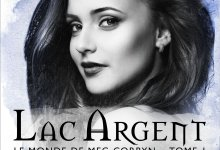 Photo of Le monde de Meg Corbyn, Tome 1 : Lac Argent d'Anne Bishop