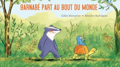 Photo of Barnabé part au bout du monde de Gilles Bizouerne (Auteur) & Béatrice Rodriguez (Illustrations)