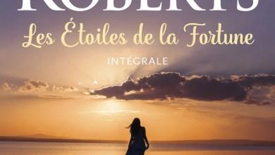 Photo of Les étoiles de la fortune – Intégrale – de Nora Roberts