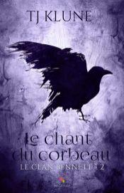 Le clan Bennett T2 le chant du corbeau TJ Klune