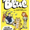 Blue et la Ligue des Super-Mascottes T2 de Rollo de Walden