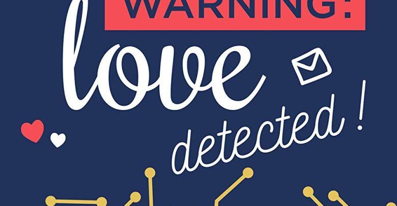 Photo de Warning : Love detected ! de Capucine Auclair