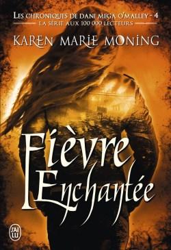 Fièvre Enchantée de Karen Marie Moning