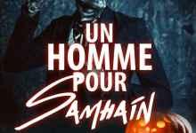 Photo de Un homme pour Samhain de AurElisa Mathilde, Camille Jedel, Vicky Saint-Ange et Jérome Palatano