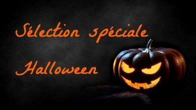 Photo of Sélection Spéciale Halloween 2019