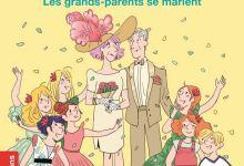Photo of Les grands-parents se marient de Susie Morgenstern et Clotka