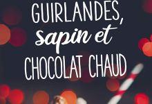 Photo of Opération guirlandes, sapin et chocolat chaud de Solenne Morgan