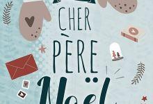 Photo of Cher Père Noël de Chloé Duval