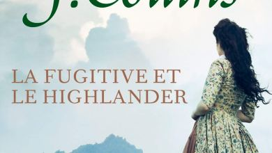 Photo de La fugitive et le Highlander de Natacha J. Collins