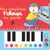 Mes comptines T'choupi au piano de Thierry Courtin