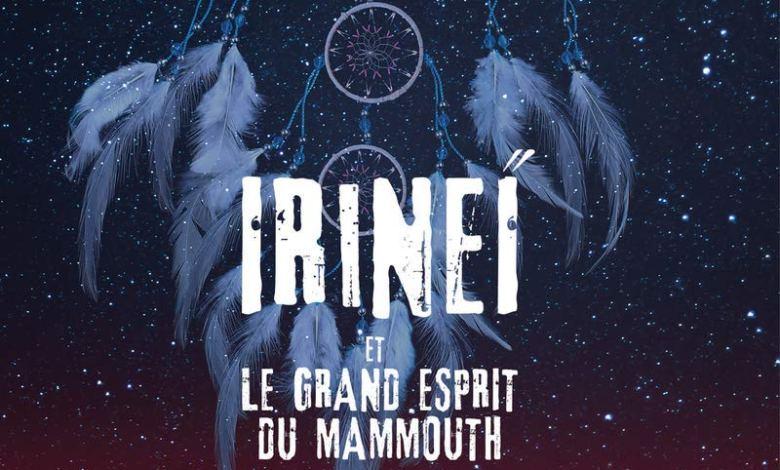 Photo of Irineï et l'esprit du grand mammouth, T2 de Val Reiyel