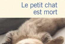 Photo of Le petit chat est mort de Xavier de Moulins
