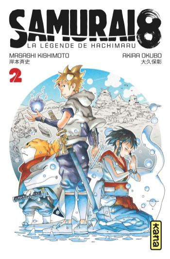 Samouraï 8 T02 de Masashi Kishimoto