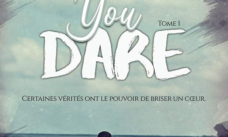 Photo of If you dare, T1 de Fiona Olivieri