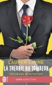 fâcheuse réputation de Lauren Layne