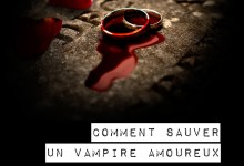 Photo of Comment sauver un vampire amoureux ? de Beth Fantaskey