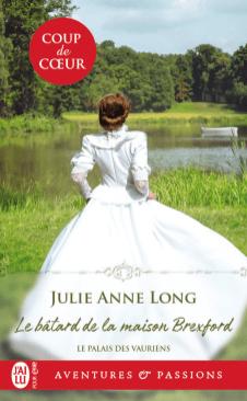 Le palais des vauriens (Tome 2) - Le bâtard de la maison Brexford de Julie Anne Long
