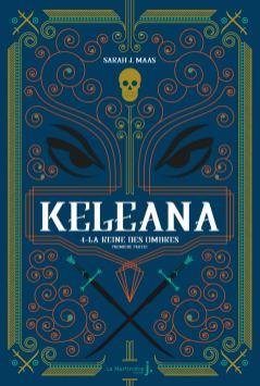 Keleana T4 Part I de Sarah J. Maas