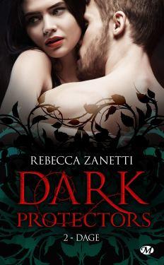 Dark Protectors T2 : Dage de Rebecca Zanetti
