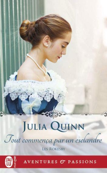 Tout commença par un esclandre de Julia Quinn