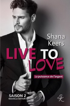 Live to Love 2 de Shana Keers