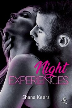 Night experiences de Shana Keers