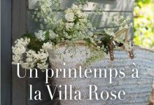 Photo of Un printemps à la Villa Rose de Debbie Macomber