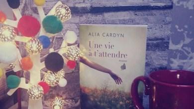 Photo de Une vie à t'attendre d'Alia Cardyn