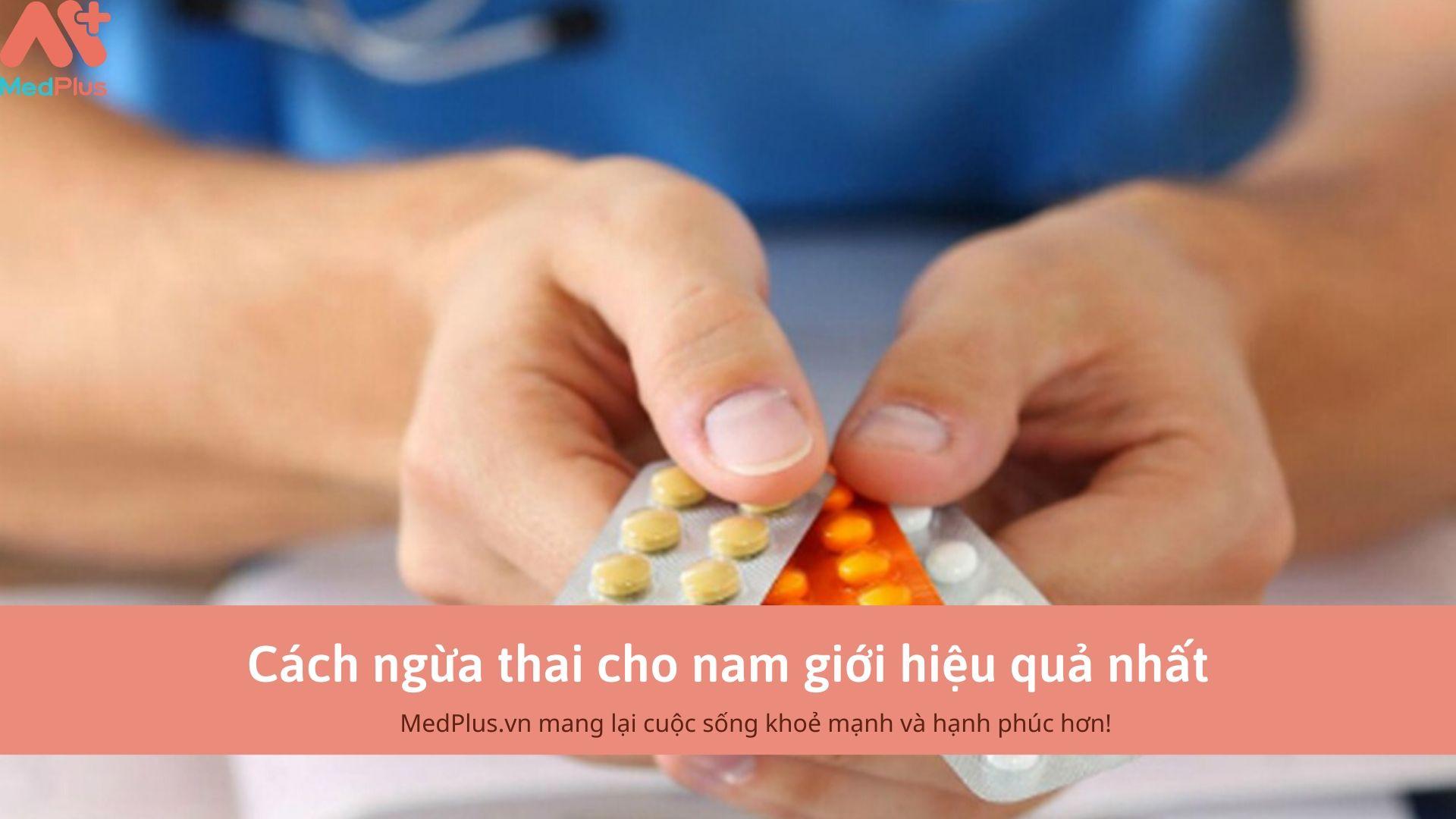 Cách ngừa thai cho nam giới hiệu quả nhất