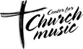 The Center For Church Music, Songs and Hymns