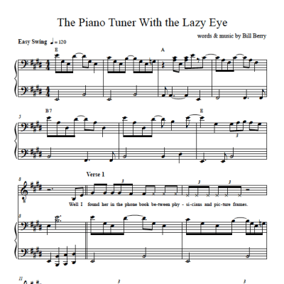 sheet music excerpt from song The Piano Tuner with the Lazy Eye words and music by Bill Berry from his album Awkward Stage