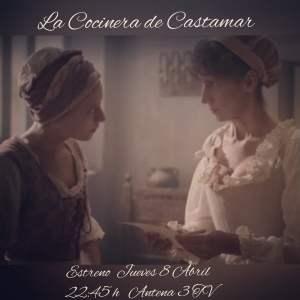 """A partir de mañana ya puedes ver a ROSER PUJOL en """"La cocinera de Castamar"""""""