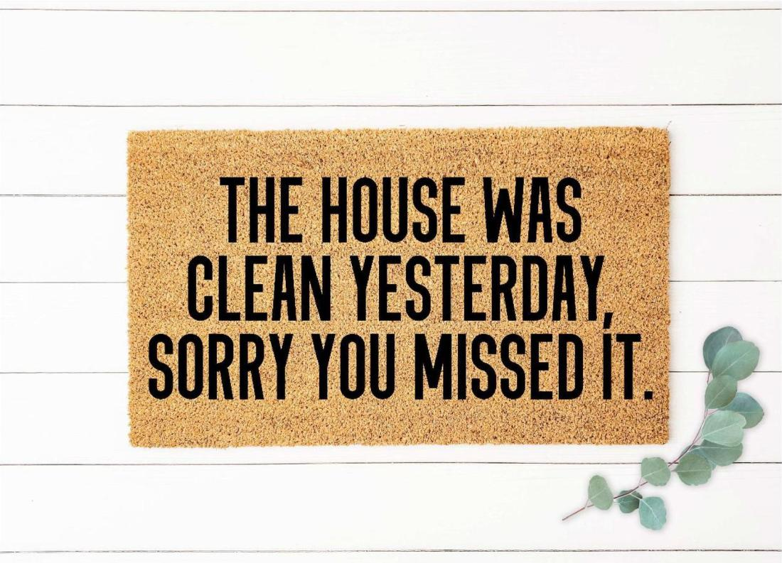 House Was Clean Yesterday Welcome Mat Doormat