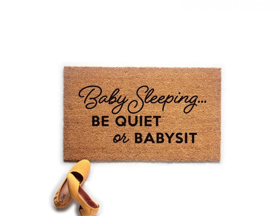 Baby Sleeping, Be Quiet or Babysit