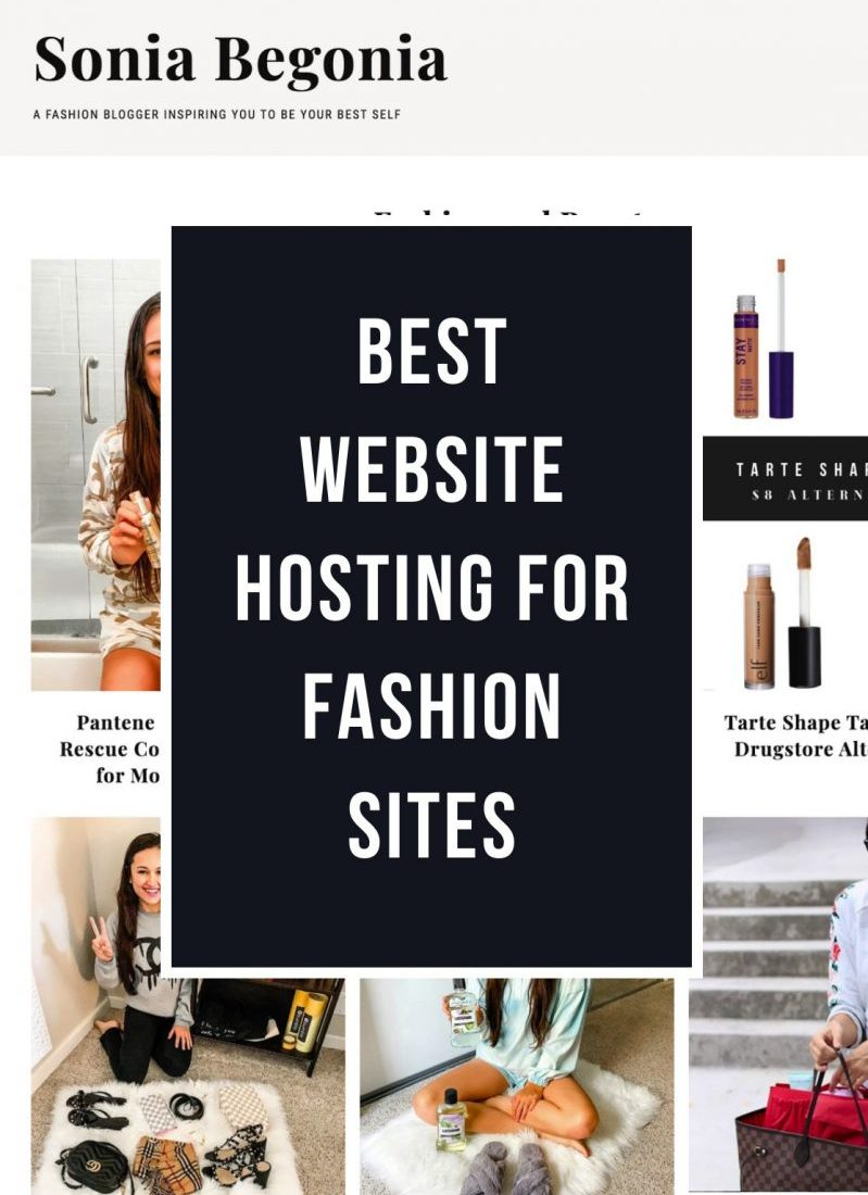 Best Website Hosting for Fashion Sites and Bloggers